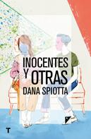 Dana Spiotta: Inocentes y otras