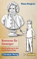 Timo Pongrac: Rousseau für Einsteiger ★★★