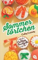 Cathy Cassidy: Die Chocolate Box Girls - Sommertörtchen ★★★★