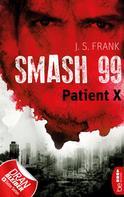 J. S. Frank: Smash99 - Folge 3 ★★★★
