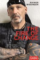 Rainer Biesinger: The Fire of Change ★★