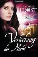 Jeaniene Frost: Verlockung der Nacht ★★★★