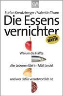 Stefan Kreutzberger: Die Essensvernichter ★★★★