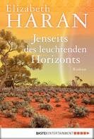 Elizabeth Haran: Jenseits des leuchtenden Horizonts ★★★★