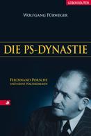 Wolfgang Fürweger: Die PS-Dynastie ★★★