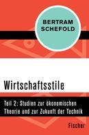 Bertram Schefold: Wirtschaftsstile