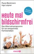 Paula Prof. Dr. Bleckmann: Heute mal bildschirmfrei