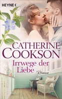 Catherine Cookson: Irrwege der Liebe ★★★