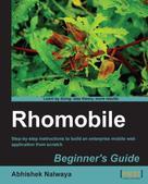 Abhishek Nalwaya: Rhomobile Beginner's Guide