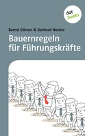 Bernd Görner: Bauernregeln für Führungskräfte ★