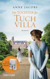 Die Töchter der Tuchvilla - Roman