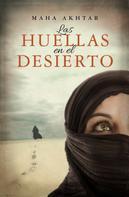 Maha Akhtar: Las huellas en el desierto