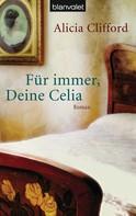 Alicia Clifford: Für immer, Deine Celia ★★★★