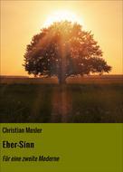 Christian Mosler: Eher-Sinn