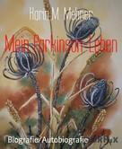 Maritta Mehner: Mein Parkinson-Leben ★★★★★