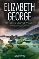 Elizabeth George: Auf Ehre und Gewissen ★★★★★