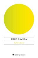 Lidia Ravera: Schwestern ★★