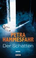 Petra Hammesfahr: Der Schatten ★★★