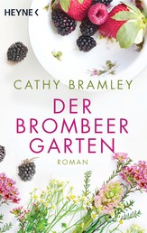 Der Brombeergarten - Roman