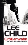 Lee Child: Größenwahn ★★★★★