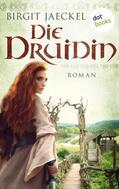 Birgit Jaeckel: Die Druidin ★★★★★