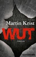 Martin Krist: Wut ★★★★