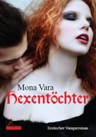 Mona Vara: Hexentöchter ★★★★