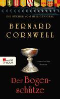 Bernard Cornwell: Der Bogenschütze ★★★★