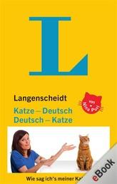 Langenscheidt Katze-Deutsch/Deutsch-Katze - Wie sag ich's meiner Katze?
