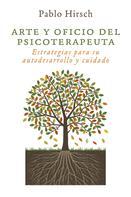 Pablo Hirsch: Arte y oficio del psicoterapeuta