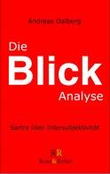 Andreas Dalberg: Die Blick-Analyse