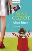 Meg Cabot: Aber bitte für immer ★★★★