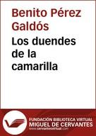 Benito Pérez Galdós: Los duendes de la camarilla