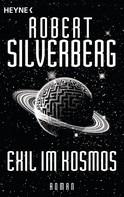 Robert Silverberg: Exil im Kosmos ★★★★