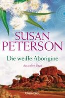 Susan Peterson: Die weiße Aborigine ★★★★