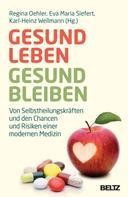 Regina Oehler: Gesund leben - gesund bleiben ★★★★