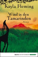 Kayla Fleming: Wind in den Tamarinden ★