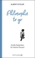 Albert Kitzler: Philosophie to go ★★★★