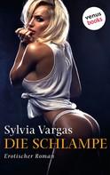 Sylvia Vargas: Die Schlampe ★★★