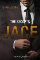 Isabel Lucero: THE ESCORTS: Jace ★★★★★