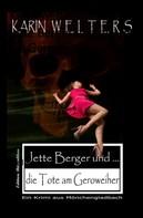 Karin Welters: Jette Berger und die Tote am Geroweiher ★★★★★