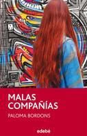 Paloma Bordons Gangas: Malas compañías