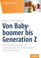 Martina Mangelsdorf: Von Babyboomer bis Generation Z