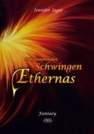 Jennifer Jäger: Die flammenden Schwingen Ethernas ★★★★