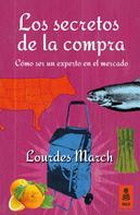 Lourdes March: Los secretos de la compra