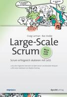 Craig Larman: Large-Scale Scrum