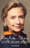 Hillary Rodham Clinton: Entscheidungen ★★★★