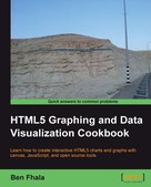 Ben Fhala: HTML5 Graphing and Data Visualization Cookbook