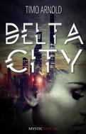 Timo Arnold: Delta City ★★★
