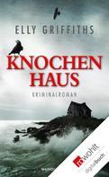 Elly Griffiths: Knochenhaus ★★★★